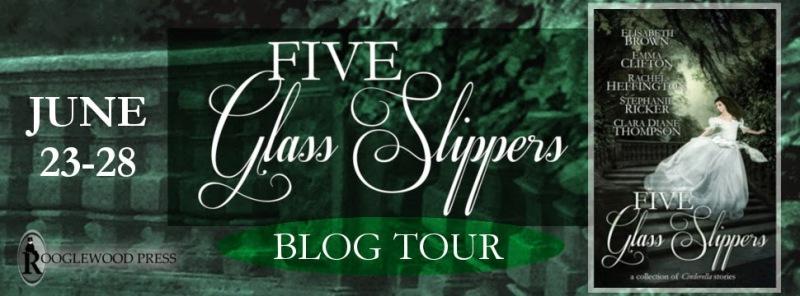 FIVE GLASS SLIPPERS BlogTourBanner