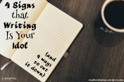 4 signs that writing is your idol