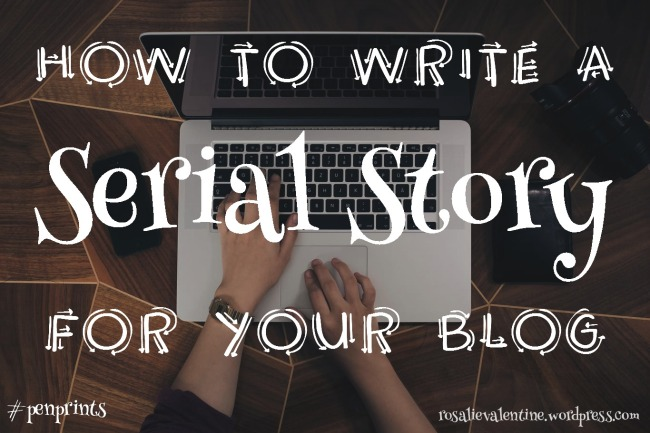 how to write a serial story for your blog 2.jpg