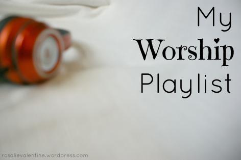 my-worship-playlist.jpg