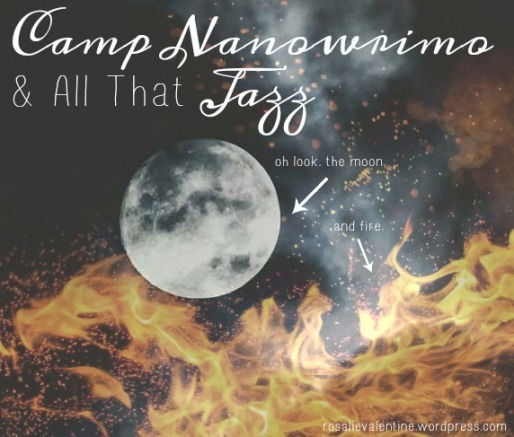 camp nanowrimo and all that jazz.jpg