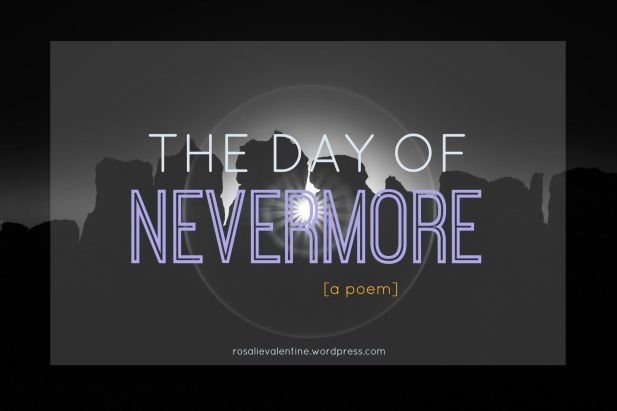 the day of nevermore