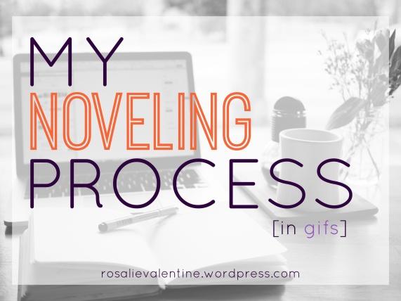 My Noveling Process.jpg
