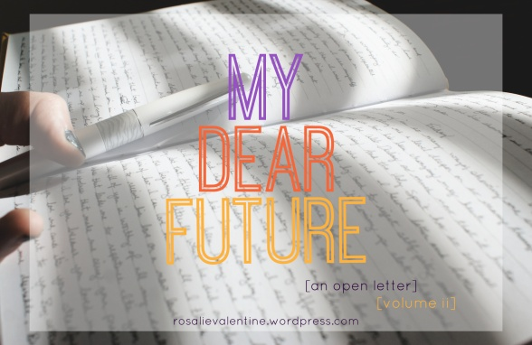 My Dear Future