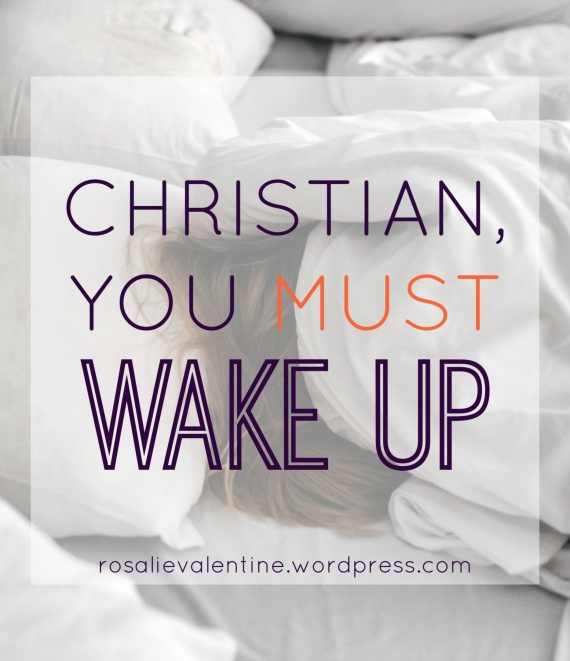 Christian You Must Wake Up